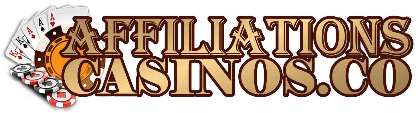 Affiliations Casinos